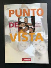 Punto de Vista. Schülerbuch Texte und Aufgaben für die Oberstufe Taschenbuch