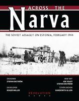 Revolution Wargames Across The Narva: The Soviet Assault on Estonia New In Zip