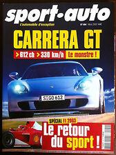 SPORT AUTO n°494; Carrera GT/ Spécial F1/ Audi TT V6/ Rouler sportive l'hiver