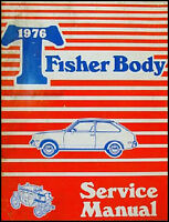Chevette Body Shop Manual 1976 1977 1978 Chevy Chevrolet Repair Service Original