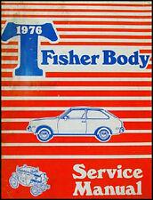 Chevette Body Shop Manual 1976 1977 1978 Chevy Chevrolet Repair Service Original