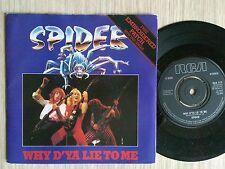 "SPIDER - WHY D'YA LIE TO ME - 45 GIRI 7"" ENGLAND"