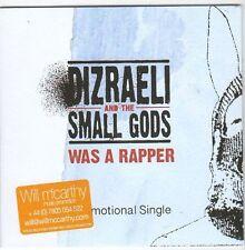 (EM800) Dizraeli & The Small Gods, Was A Rapper - 2013 DJ CD