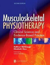 Musculoskeletal Physiotherapy: Its Clinical Science and Evidence-Based Practice,