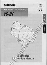 Sea & Sea YS-D1 Underwater Strobe Flash Instruction Book More User Manual Listed