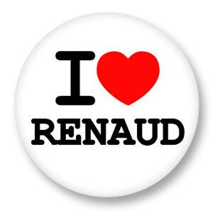 "Pin Button Badge Ø25mm 1"" ♥ I Love You j'aime Renaud"