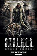 S.T.A.L.K.E.R. 1 - SHADOW OF CHERNOBYL TODESZONE von CLAUDIA KERN /FRENZ #28#
