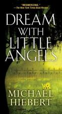 Dream with Little Angels by Michael Hiebert (2016, Paperback) **BRAND NEW^^