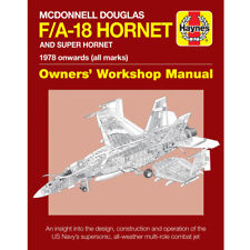 McDonnell Douglas F/A-18 Hornet Owners Workshop Manual by Haynes