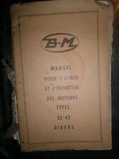 BERNARD : Notice utilisation entretien moteurs diesel 32 42 1964