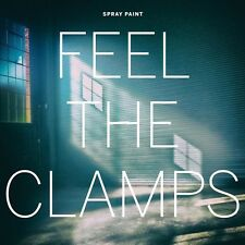 Spray Paint - Feel The Clamps [New CD]