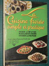 La cuisine froide simple et pratique  Henri-Paul PELLAPRAT