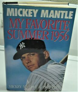 baseball MY FAVORITE SUMMER 1956 by Mickey Mantle FIRST EDITION FIRST PRINTING