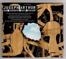(HA215) Joseph Arthur, Our Shadows Will Remain - 2004 CD
