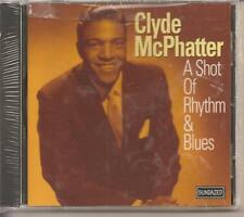 CLYDE MCPHATTER - CD - A Shot Of Rhythm And Blues - BRAND NEW