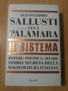 Alessandro Sallusti, Luca Palamara IL SISTEMA  RIZZOLI. NUOVO