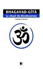 La Bhagavad-Gîtâ, Ou le Chant du Bienheureux by Émile Burnouf (2016,...