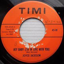 JOYCE JACKSON teen 45 HEY BABY b/w MAKE ME SMILE AGAIN strong VG+ TIMI label e85