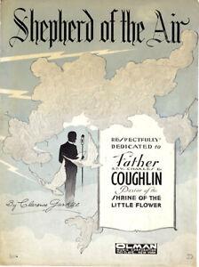 Rare 1933 Father Coughlin SHEPHERD OF THE AIR Depression Era Sheet Music