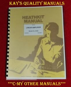 Heathkit HL-2200 Linear Amp Manual on 32 Lb Paper 😊C-MY OTHER MANUALS😊