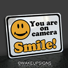 """YOU'RE YOU ARE ON CAMERA SMILE 10"""" BY 14"""" YOUR ALUMINUM SURVEILLANCE SIGN"""