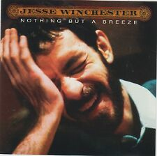 Nothing But A Breeze - Jesse Winchester
