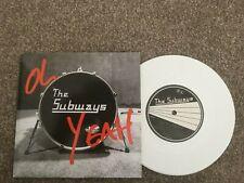 """The Subways-Oh yeah.7"""" white vinyl."""
