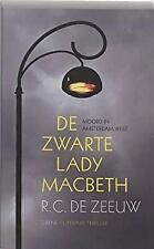 De zwarte lady Macbeth by De Zeeuw, R.C.