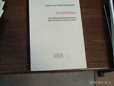 Malmasson: Estebana, Divertissement: violin, percussion & piano (Musik Fabrik)
