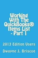 Working with Your QuickBooks(r) Items List - Part 1 : 2013 Edition Users by...
