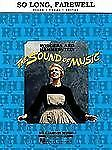 So Long, Farewell: From the Sound of Music