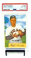 1954 Bowman #198 White Sox VIRGIL TRUCKS Vintage Baseball Card PSA 4 VG-EX