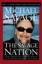 The Savage Nation by Michael Savage, 2002 hardback