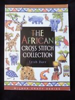The African Cross Stitch Collection by Trish Burr  - SALE NEW IMPERFECT COPY