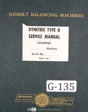 Gisholt 2u 4u Amp 6u Dynetric Balancing Machine Operations Amp Maintenance Manual