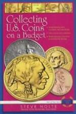 Collecting U. S. Coins on a Budget : Brand New - Autographed by Steve Nolte