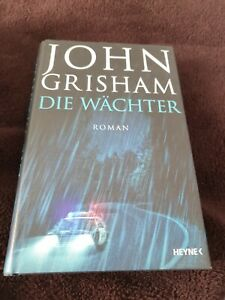 Die Wächter von John Grisham (2019, gebunden)