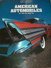 American Automobiles of the 50s and 60s by Alberto Martinez and Jean-Loup...