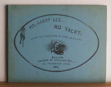 Mr Hardy Lee, His Yacht 1950 Re of 1857 Ed - Club of Odd Volumes 1 of 150 Ships