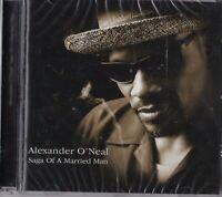 """CD - ALEXANDER O´NEAL - SAGA OF A MARRIED MAN  """" NEU in OVP VERSCHWEISST #N11#"""