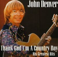John Denver - Thank God Im A Country Boy The Best Of [CD]