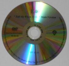 E40 - Tell Me When To Go   U.S. promo dvd