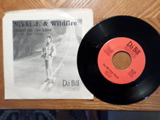 DA BIL 45 RECORD w/PIC SLV/NIKKI J WILDFIRE/HEART ON THE LINE/DO ME ONE FAVOR