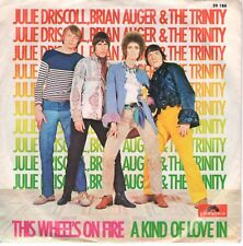 7inch JULIE DRISCOLL  BRIAN AUGER & THE TRINITY this wheels on fire GE   (S0583)