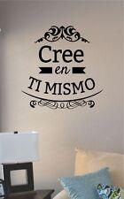 Cree En Ti Mismo spanish quote vinyl wall art decal sticker home decor art sign