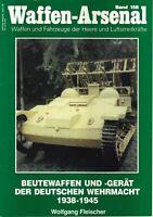 Zeitschrift Waffen-Arsenal Band 158, Beutewaffen und -gerät der deutschen Wehrm.