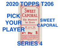 2020 TOPPS T206 SWEET CAPORAL BACK SERIES 4 PICK YOUR PLAYERS COMPLETE YOUR SET