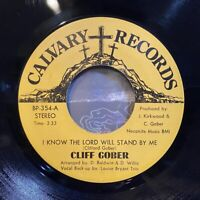 """chicago gospel soul funk 7"""" CLIFF GOBER I Know The Lord ♫ Mp3 Calvary Good God!"""