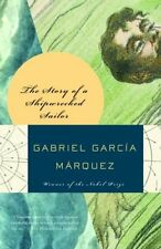 The Story of a Shipwrecked Sailor by Gabriel Garcia Marquez