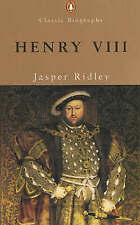 Henry VIII (Penguin Classic Biography), Ridley, Jasper | Paperback Book | Good |